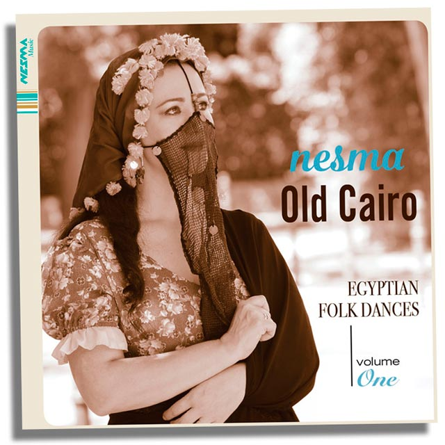 Old Cairo | Egyptian Folk Dances Vol.1